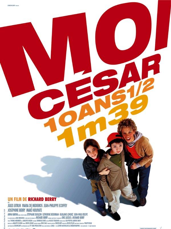 Moi César, 10 ans et demi, 1m39